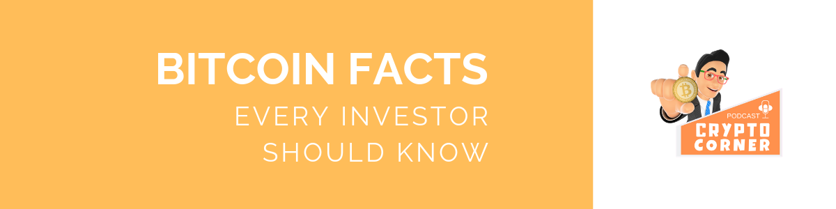 Facts about Bitcoin Every Investor Should Know…