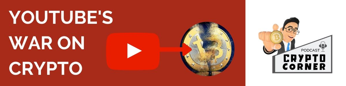 Youtube's crackdown on cryptocontent